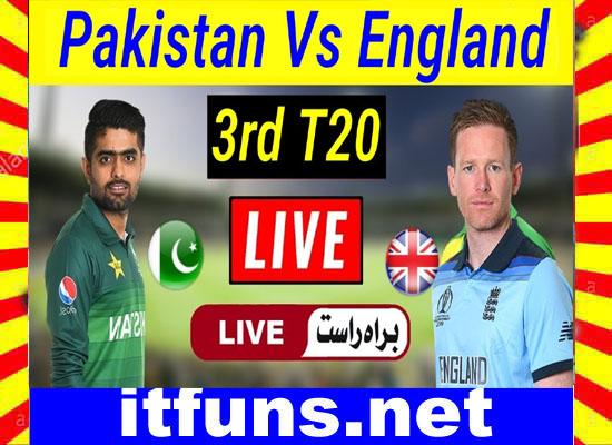 Pak Vs Eng 3rd T20 Live Match and Highlights 2020