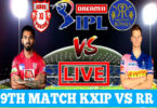 Today Cricket Match RR VS KXIP IPL 9th T20 Live Update 27 Sep 2020